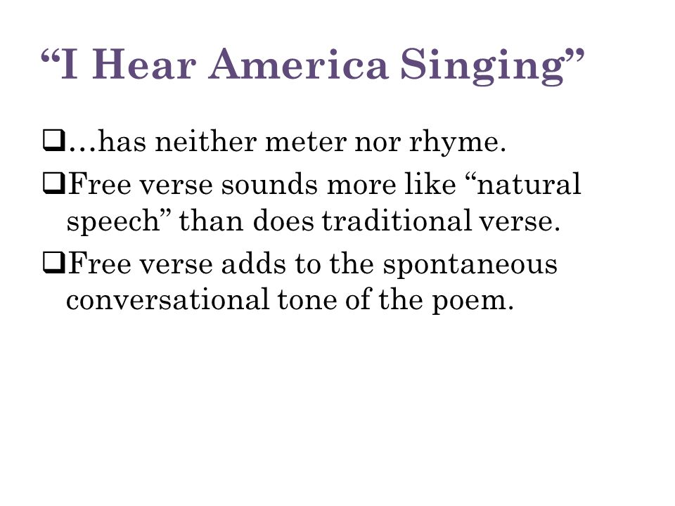 "I Hear America Singing,"" ""I Sit and Look Out,"" & from ""Song of ..."