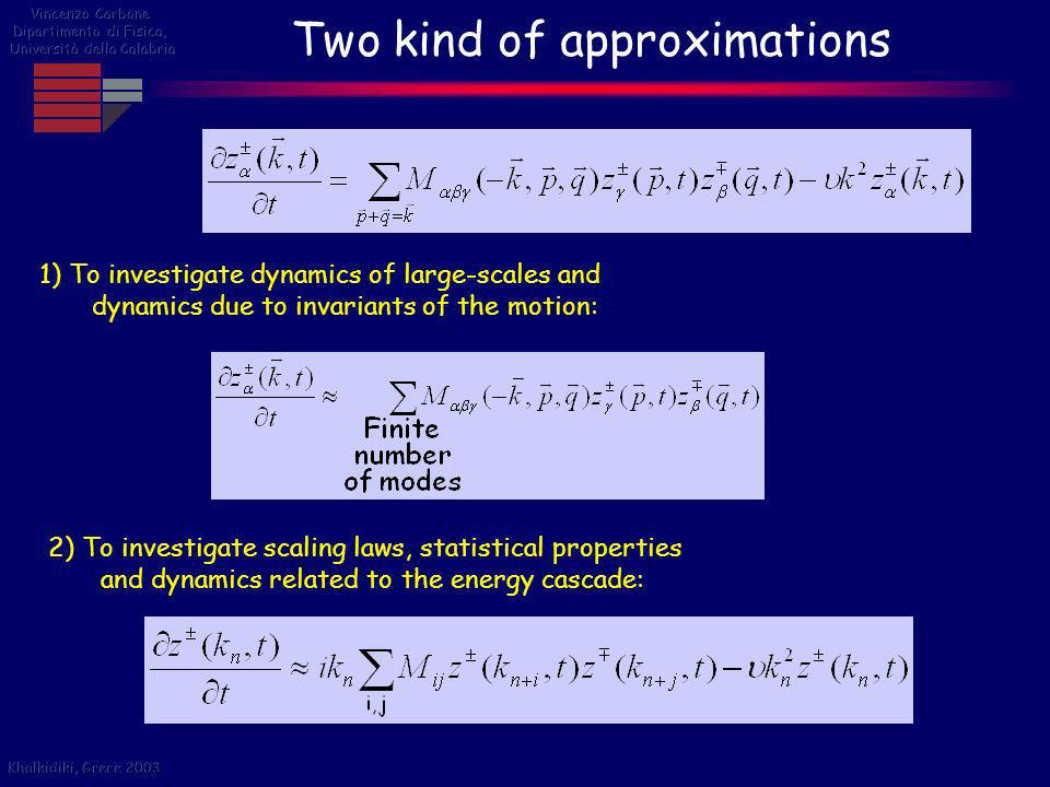 Two kind of approximations