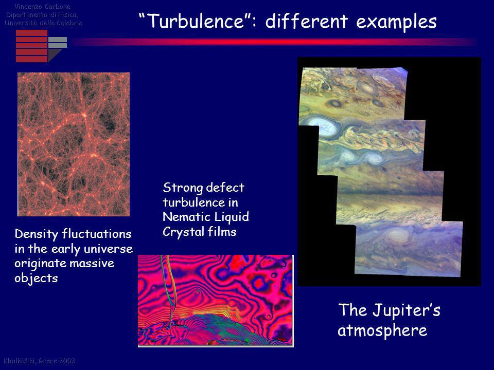 Turbulence : different examples