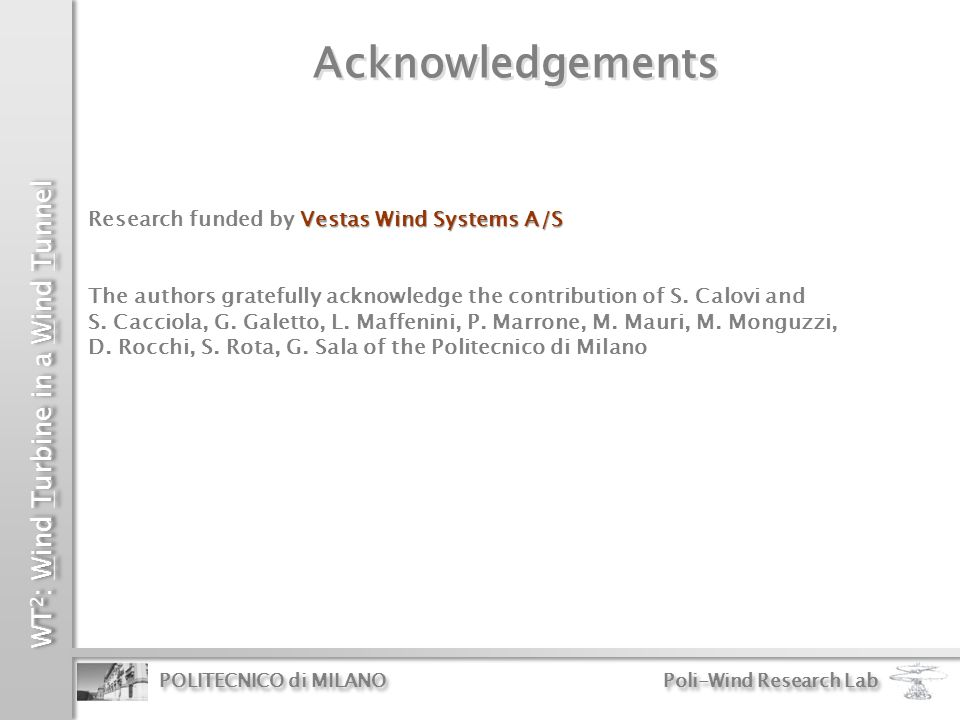 Acknowledgements Research funded by Vestas Wind Systems A/S