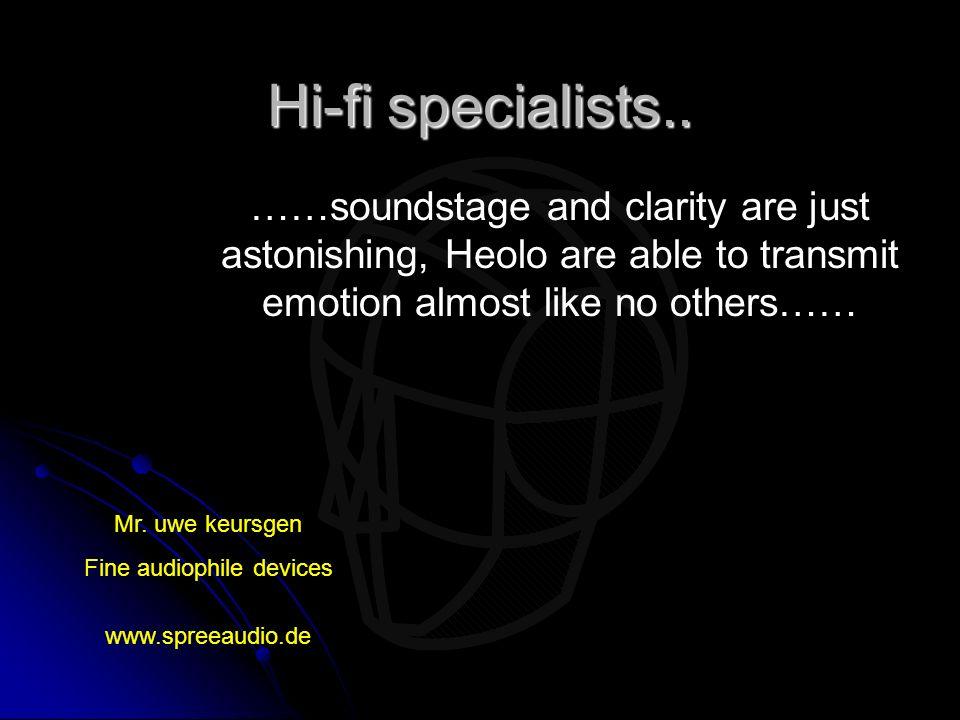 Fine audiophile devices