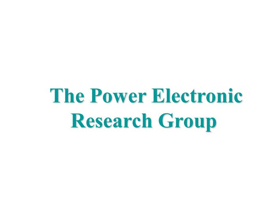 The Power Electronic Research Group