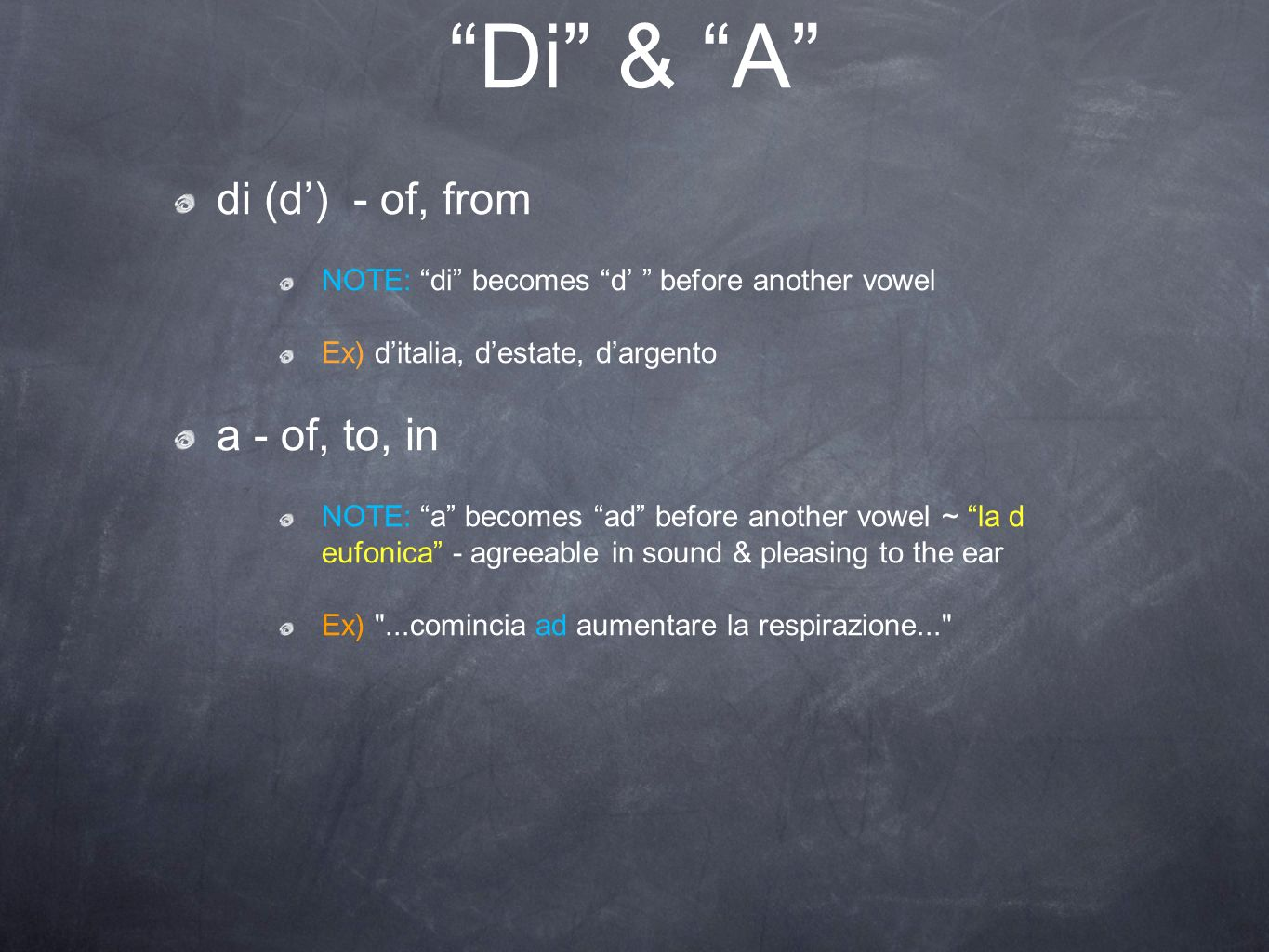 Di & A di (d') - of, from a - of, to, in