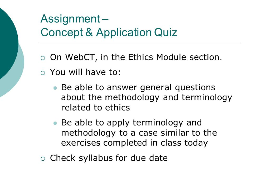 ethics and assignments section Assignments if you find that you are unable to complete all course requirements,  please contact the instructor for your section to discuss your options as soon as.