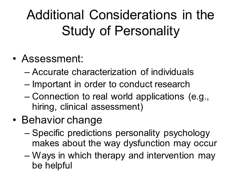 how personality is studied and assessed Of whom were assessed as adults (bouchard et al 1990a, juel-nielsen 1965,   in contrast to the many behavioral genetic studies of normal personality.