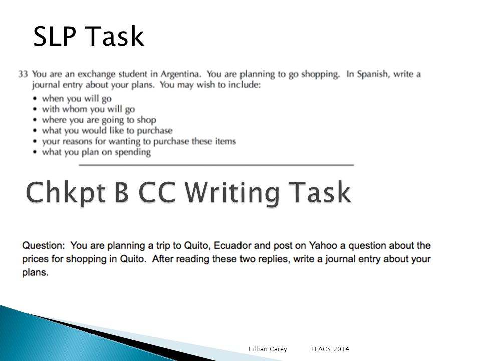 SLP Task Chkpt B CC Writing Task Lillian Carey FLACS 2014