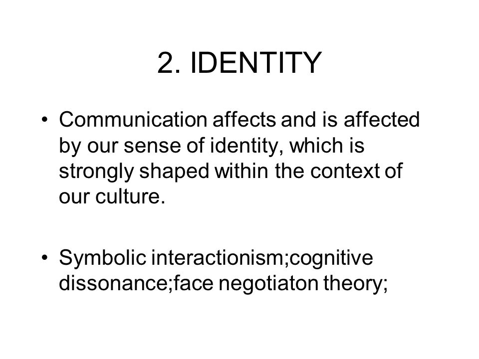 our identity is shaped by our The common belief systems that are established and shared within those surroundings us are major contributing factors that shape our personalities.