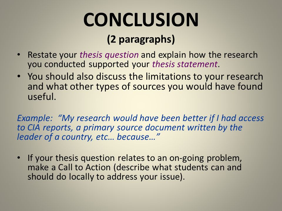 how to write the conclusion section of a research paper A good conclusion will greatly enhance a paper's coherence and appeal to the reader the specific length of the conclusive section to a paper may vary normally, the appropriate length is dependent upon the general length of the paper a research paper that is very long, such as a dissertation or a graduate thesis, may.