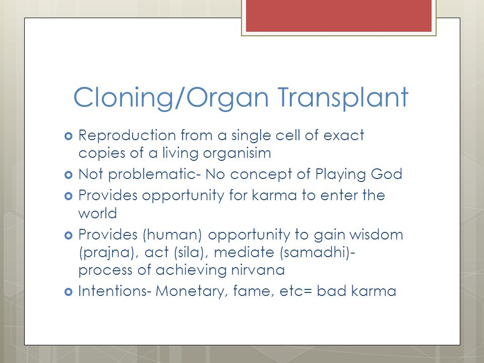 is cloning playing god Would someone please explain to me how cloning humans is playing god gen 2:7 and the lord god formed man of the dust of the ground, and breathed into his nostrils the breath of life and man became a living soul.