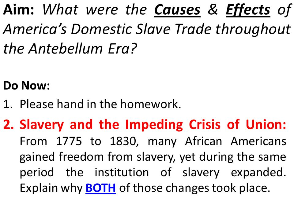 causes and effects of slavery