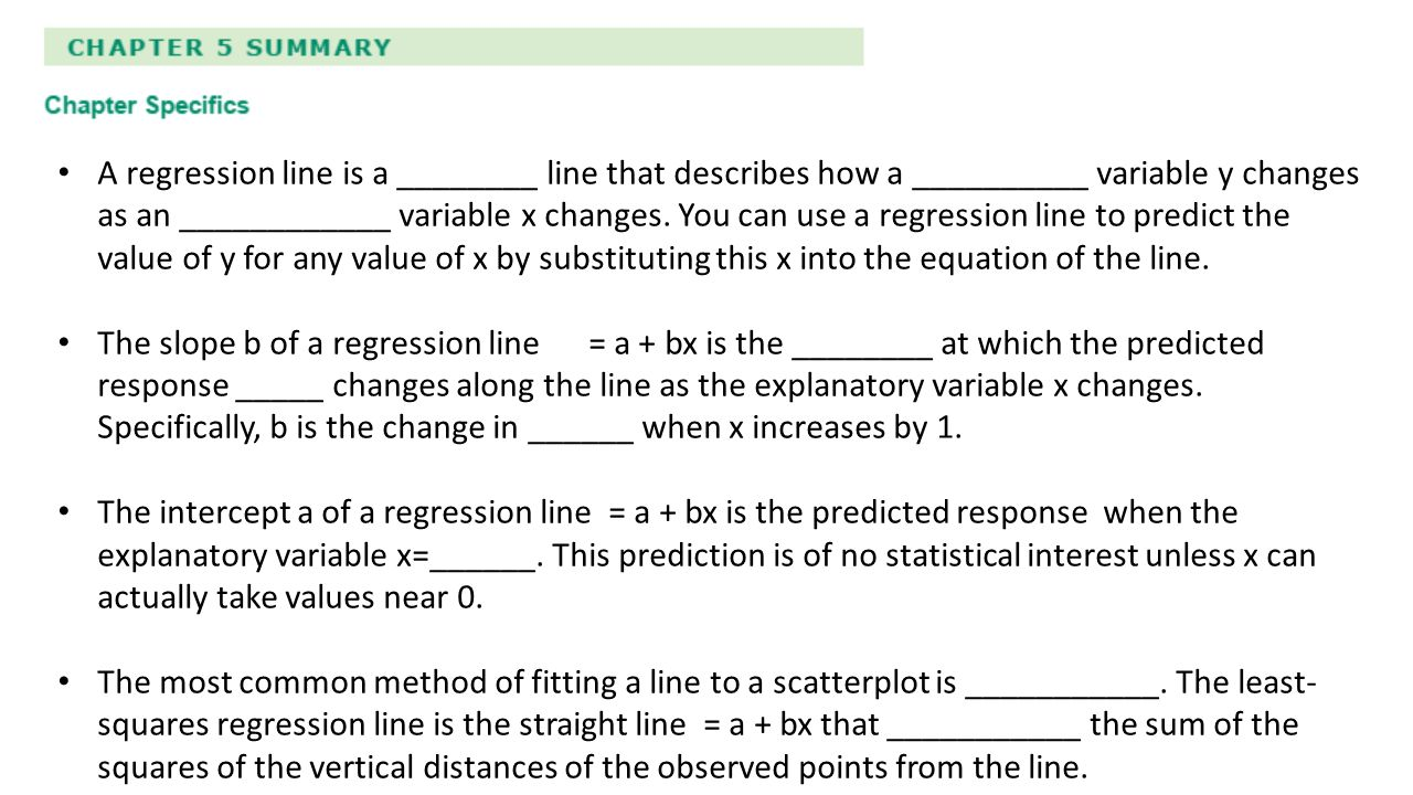 A Regression Line Is A ______ Line That Describes How A ______ Variable Y  Changes As