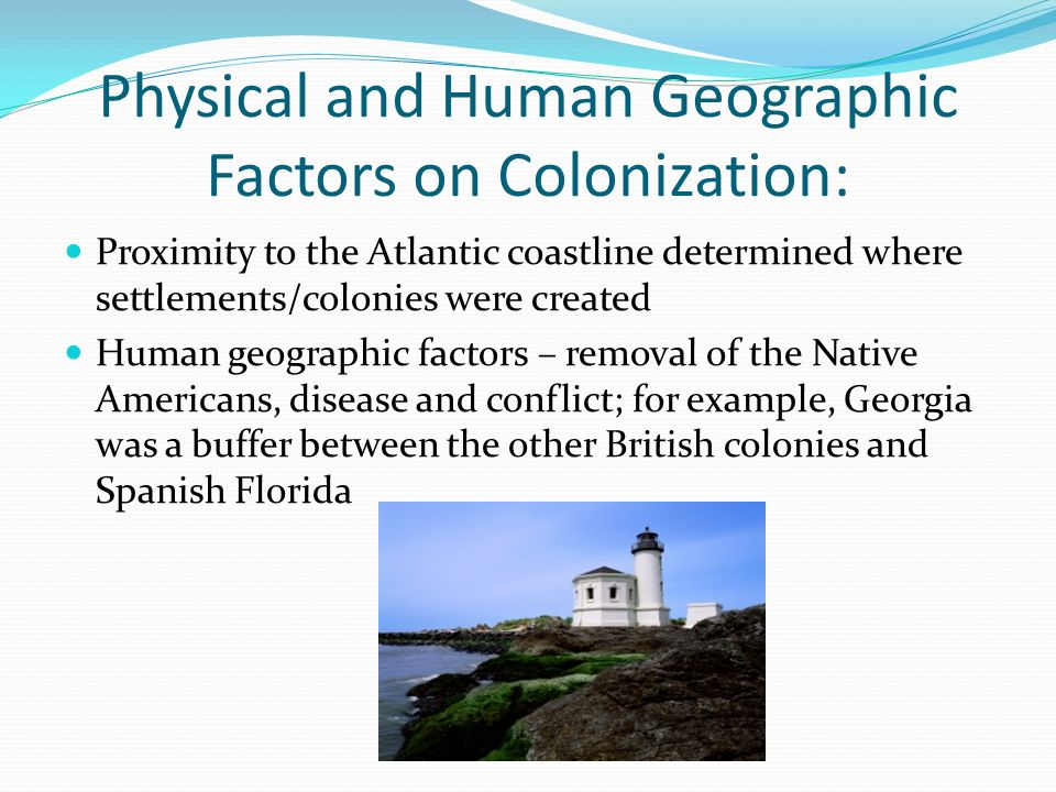 factors that led to american colonization Today, many people see america to be the land of opportunity and wealth during the beginnings of the new world, this fact was relevant to the europeans as well.