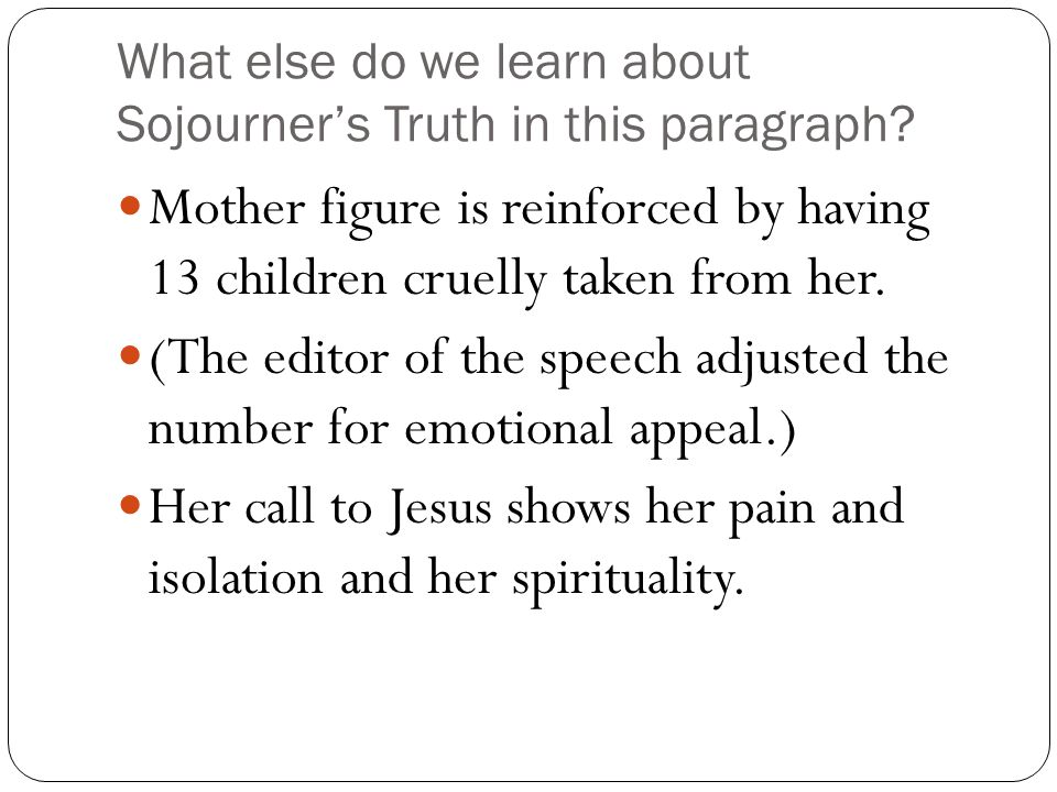 "activity ""ain t i a w "" ppt video online  what else do we learn about sojourner s truth in this paragraph"