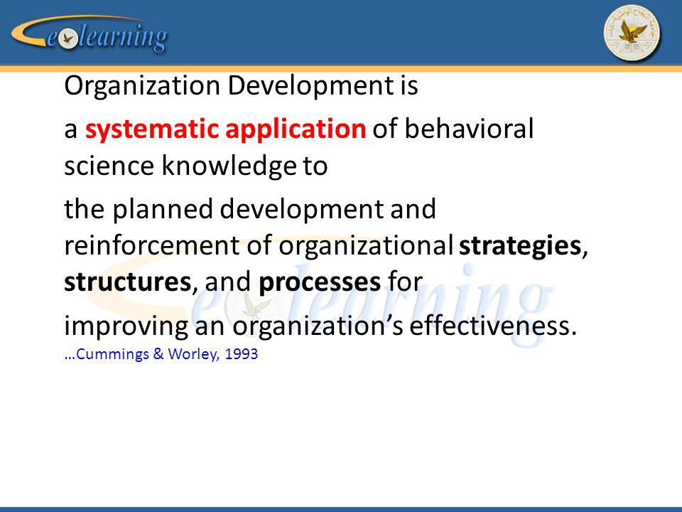 Behavioral science organization development and change