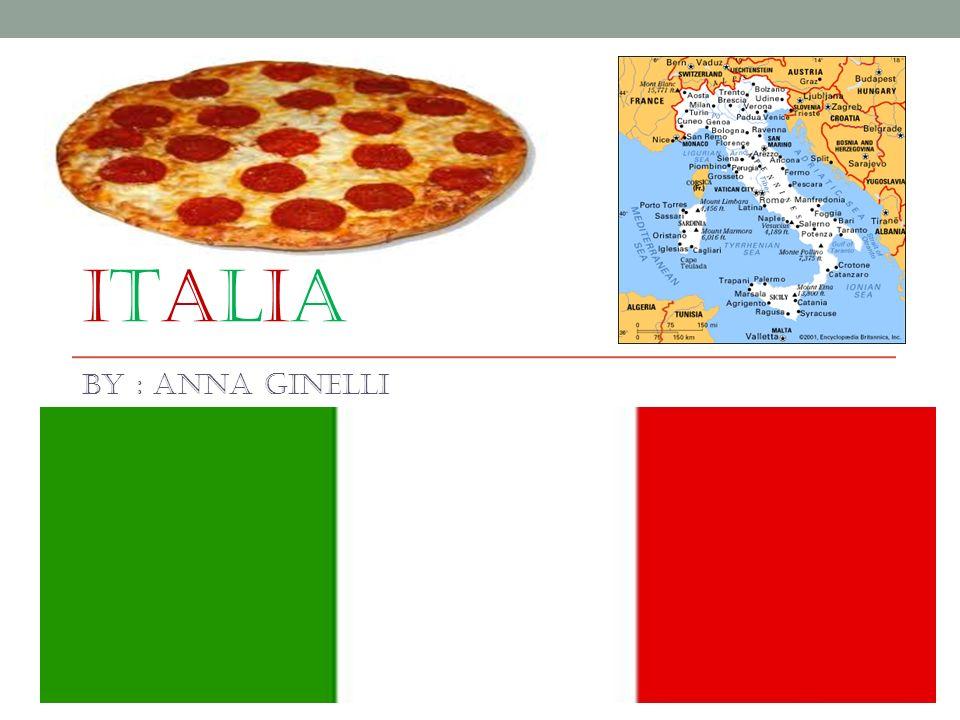 Italia By : Anna ginelli