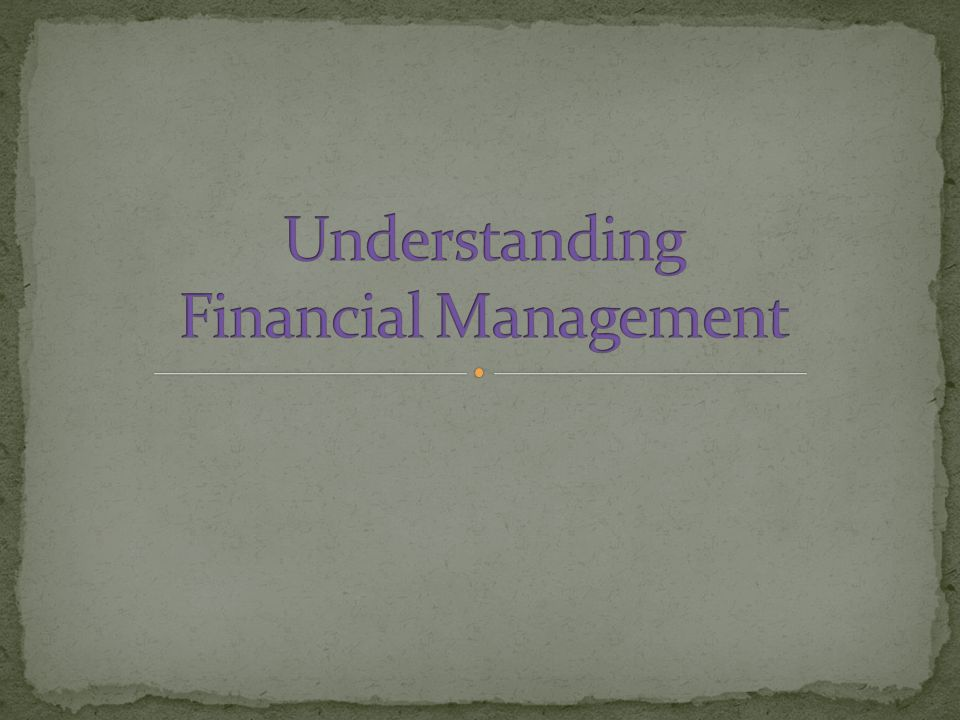 Understanding Financial Management