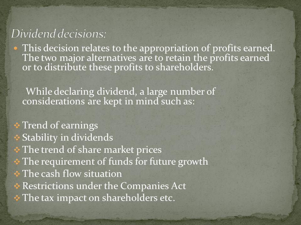 Dividend decisions: