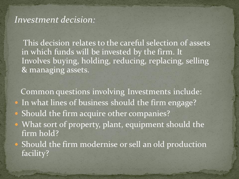 Investment decision: