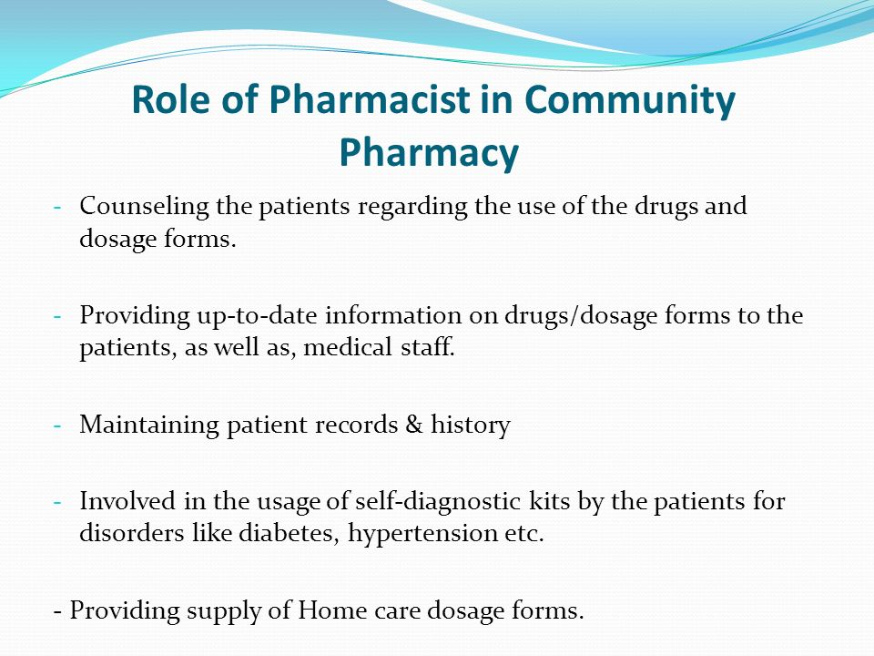 the role of a pharmacist How to become a pharmacist pharmacists must have a doctor of pharmacy (pharmd), a 4-year professional degree they must also be licensed.