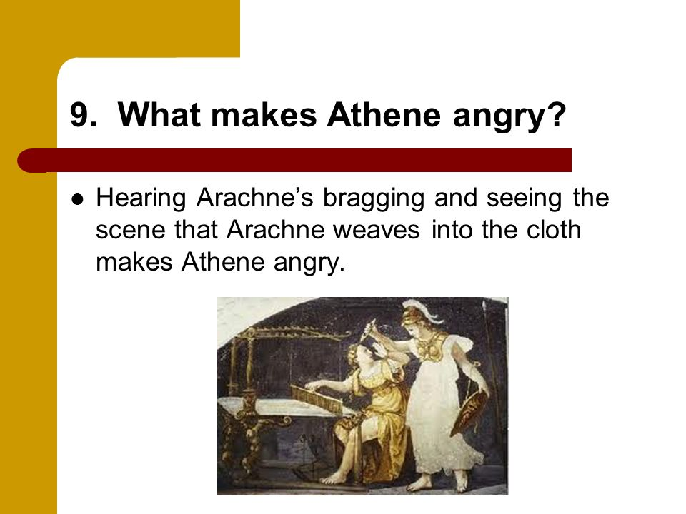 9. What makes Athene angry