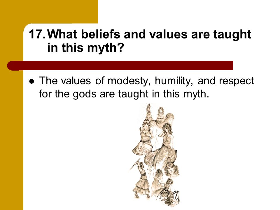 What beliefs and values are taught in this myth