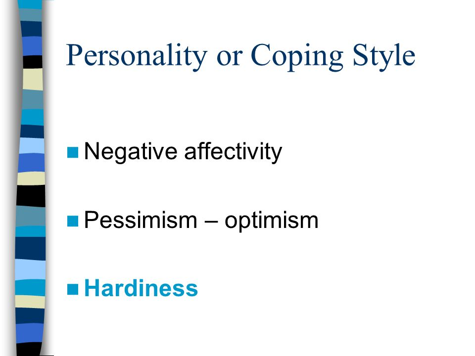 personality and coping Personality may directly facilitate or constrain coping, but relations of personality  to coping have been inconsistent across studies, suggesting a need for greater.