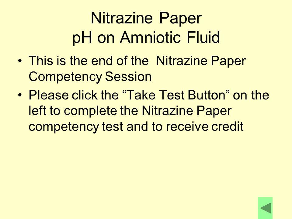 Nitrazine Paper pH on Amniotic Fluid
