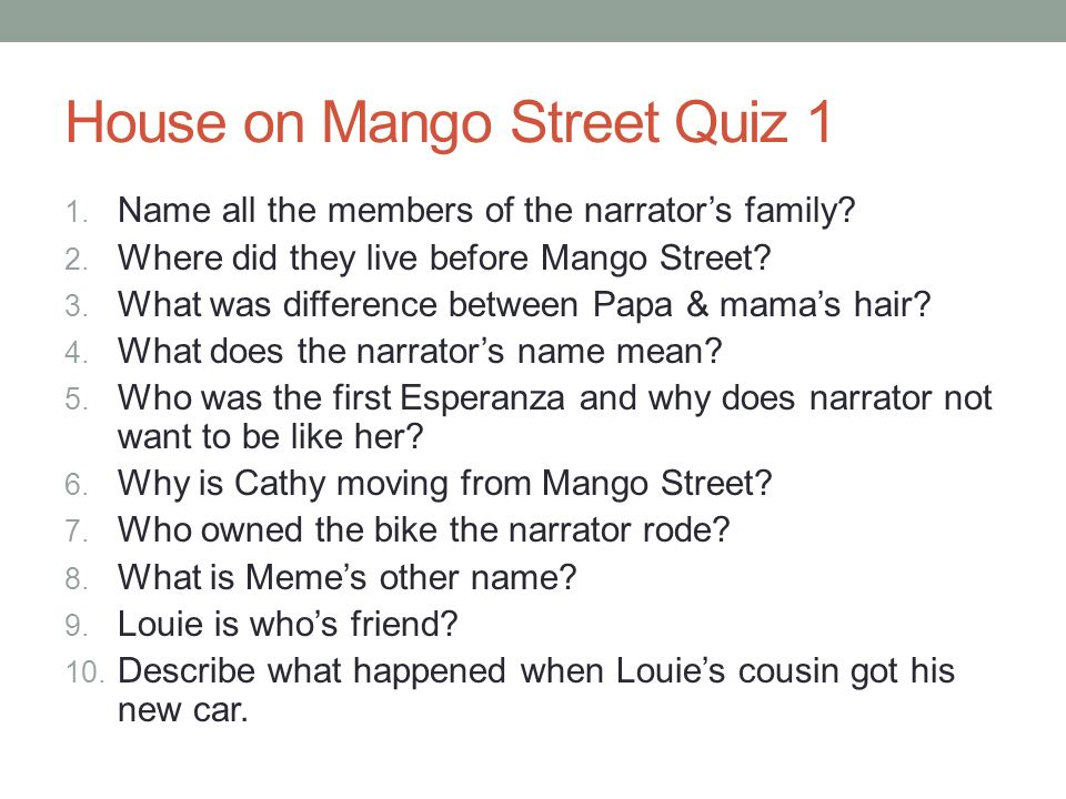 house on mango street questions What is life like for a young chicana girl growing up in a patriarchal latino neighborhood in chicago find out in this exploration of sandra.