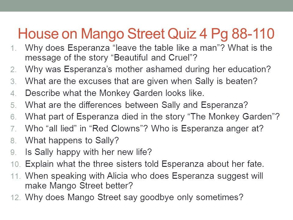 """the monkey garden by sandra cisneros essay This quotation, from the section """"my name,"""" occurs before esperanza says her name for the first time esperanza's characterization of her name shows how she channels her dissatisfaction with her given name into creativity and word play."""