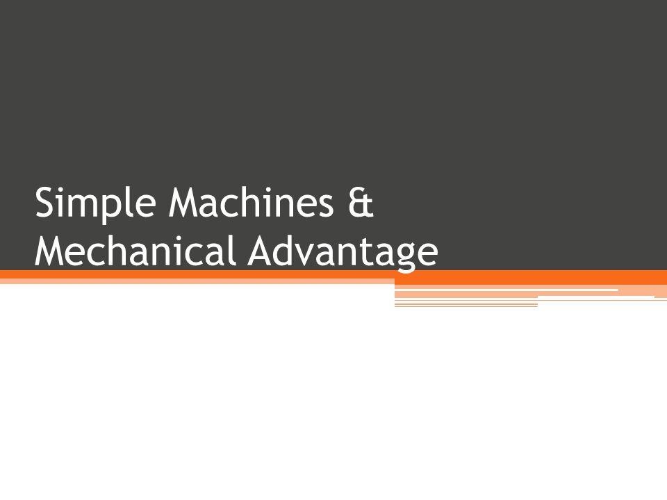 mechanical advantage of simple machine