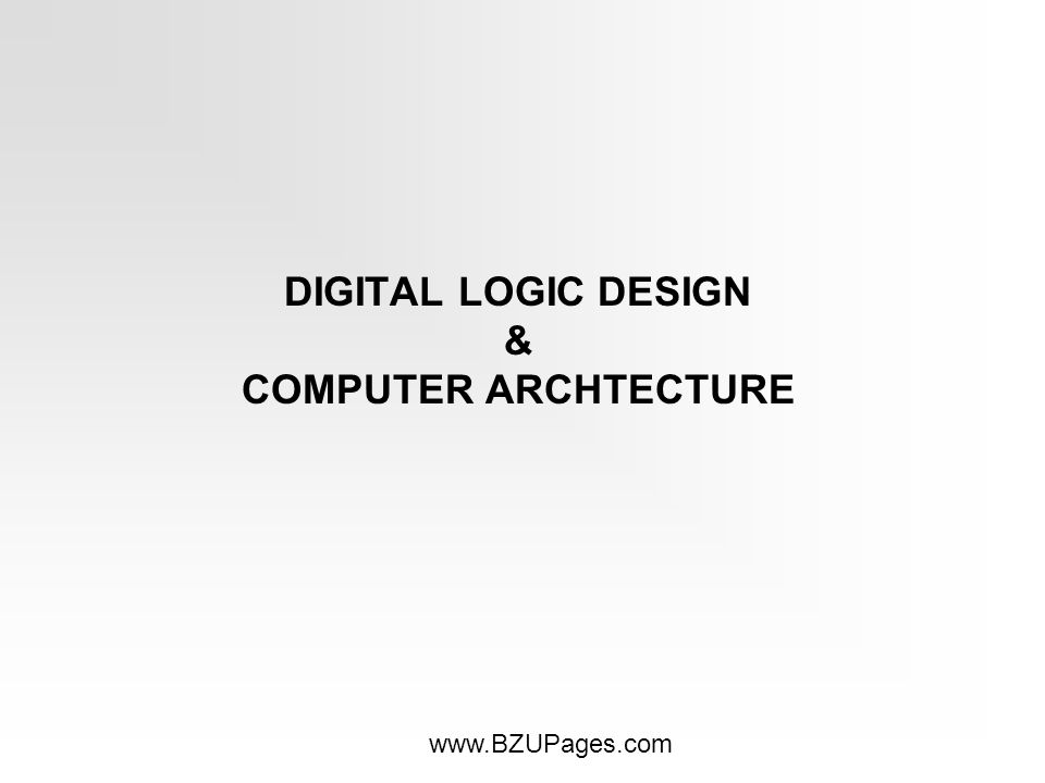 Digital logic design computer archtecture ppt video online 1 digital logic design computer archtecture ccuart Image collections