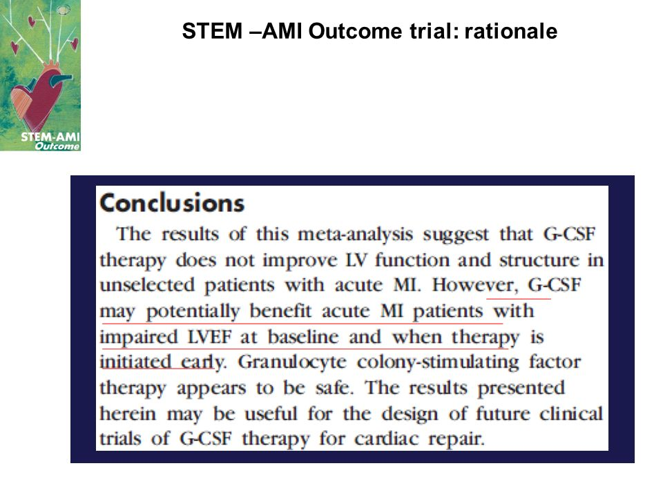 STEM –AMI Outcome trial: rationale
