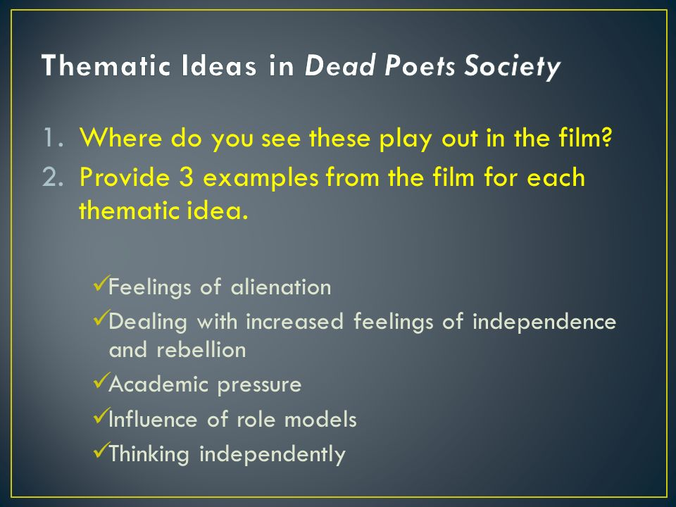 An analysis of the irony in the movie dead poets society