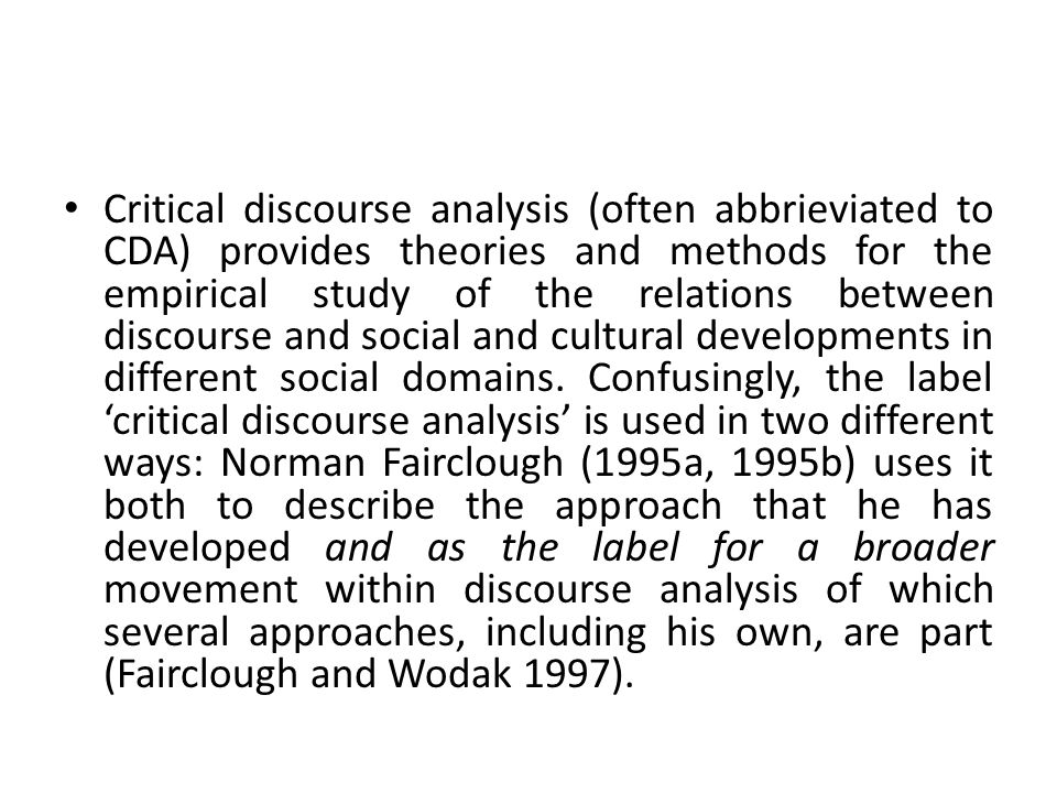the critical elements of discourse analysis Critical discourse analysis jan blommaert and chris bulcaen makes a brief introduction to the study of critical discourse analysis (cda) cda intends to use social-theoretical method in discourse analysis and is primarily linguistically based (blommaet.