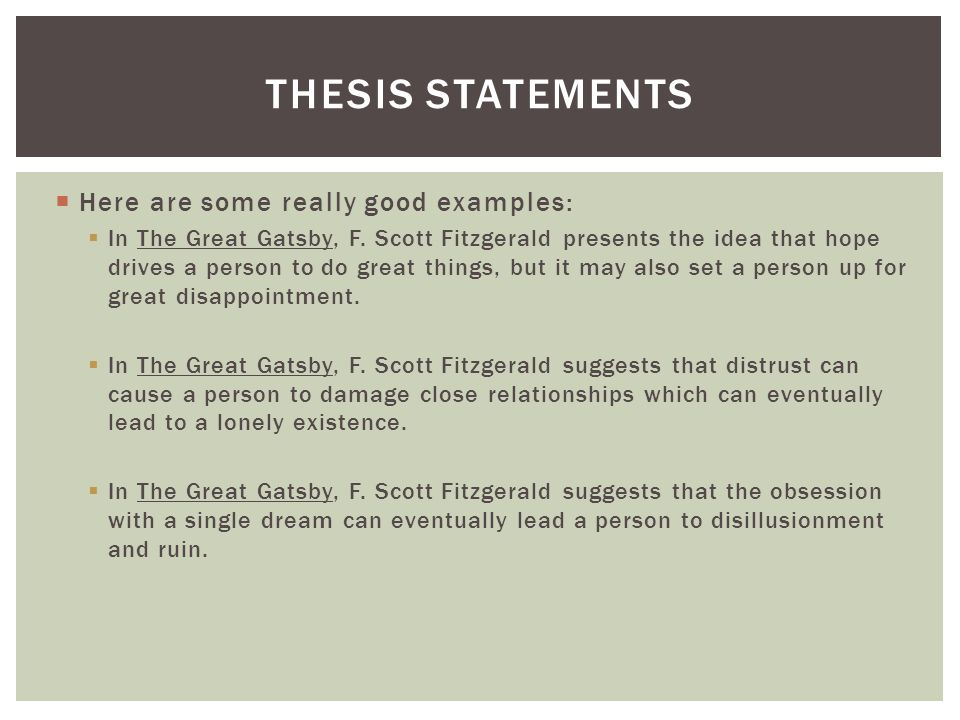 Exemplary Thesis Statements on The Great Gatsby