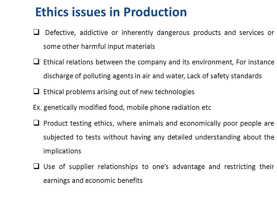 Ethics and Production