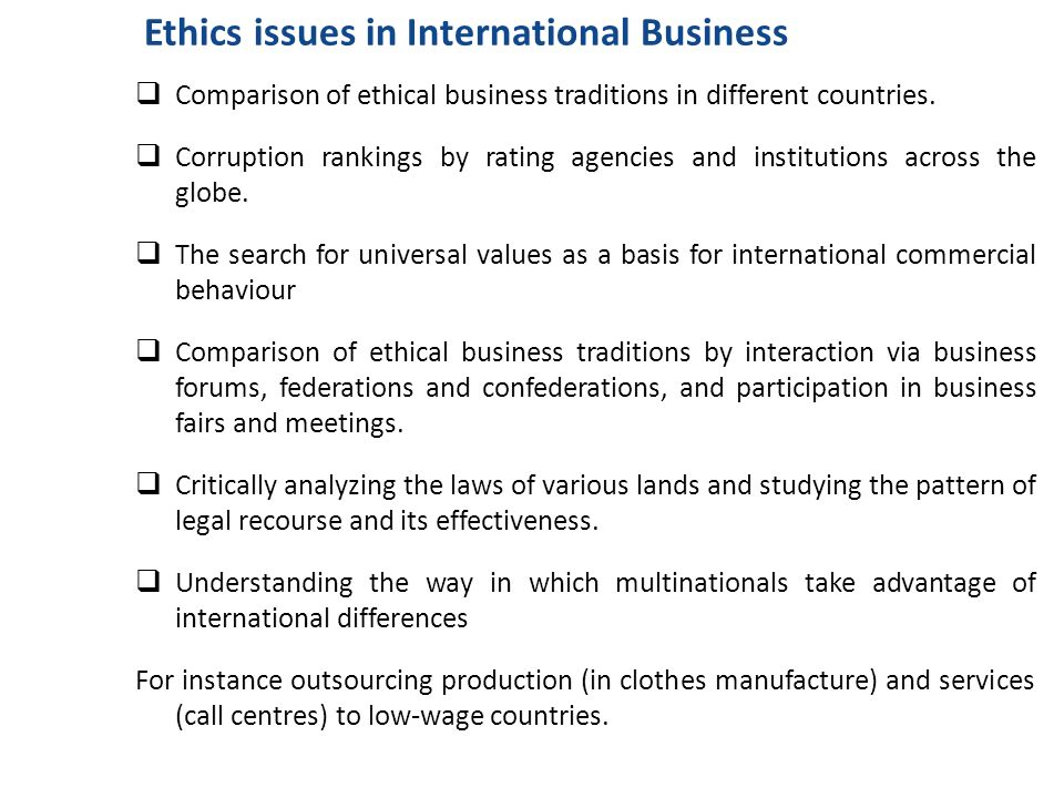 business ethic issues in developing countries When industrialized countries do research in a developing irbs in developing countries lo b clinical research in resource-poor countries ethical issues.