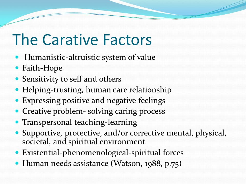 ten clinical caritas processes of jean watson The main focus of this article is the detailed description of watson's development of the ten carative factors and the caritas processes watson, j (2006) caring theory as an ethical guide to administrative and clinical practices.