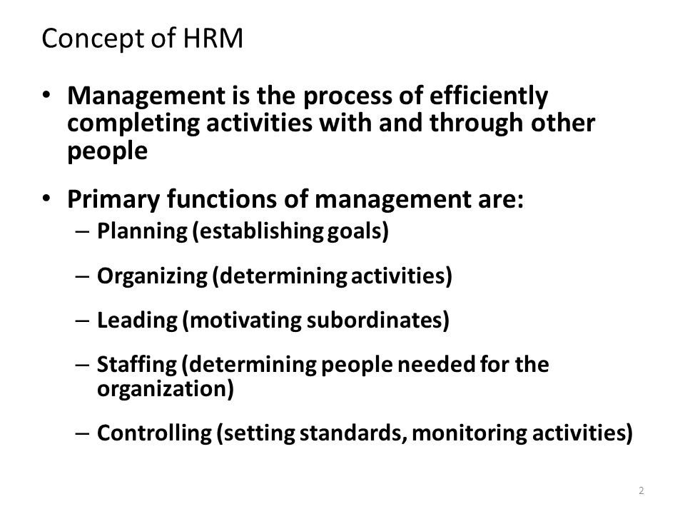 hrm activities Human resources management involves the recruitment, hiring and training of employees in an organization human resources professionals are expected to be adept at employment law and pre.