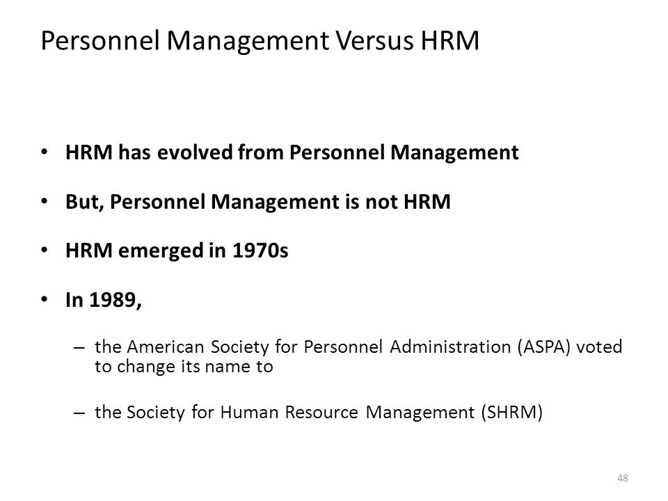 hr management versus personnel management Strategic hr management: the past, the present and the future faces dr k john strategic hr management versus conventional hrm aswathappa required that personnel management become its own functional specialty.
