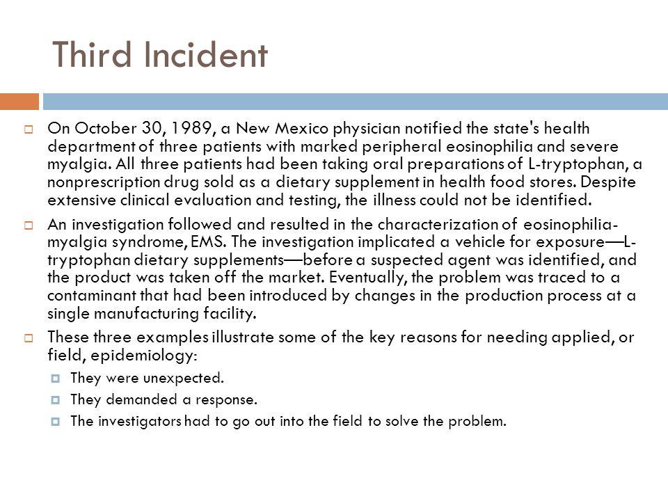 Third Incident