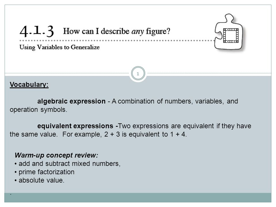 Vocabulary: algebraic expression - A combination of numbers ...