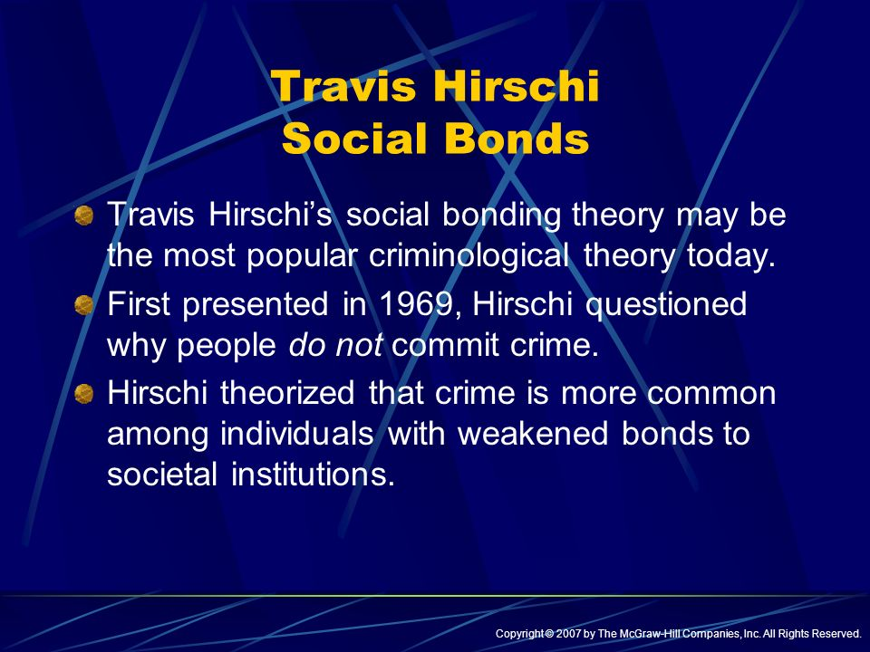 social bonds in modern criminology Related theories and extensions to social disorganization  social and intellectual context of criminology, the social construction of crime, the.