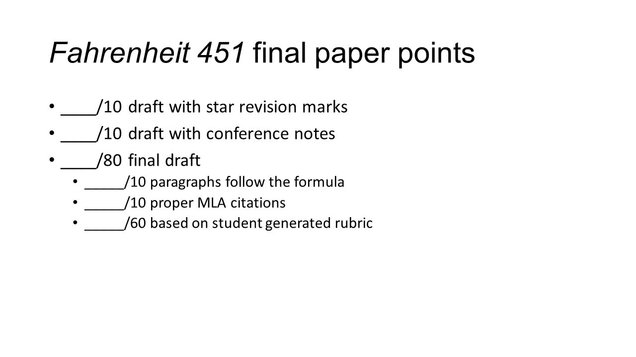 fahrenheit final essay documents ppt video online  fahrenheit 451 final paper points