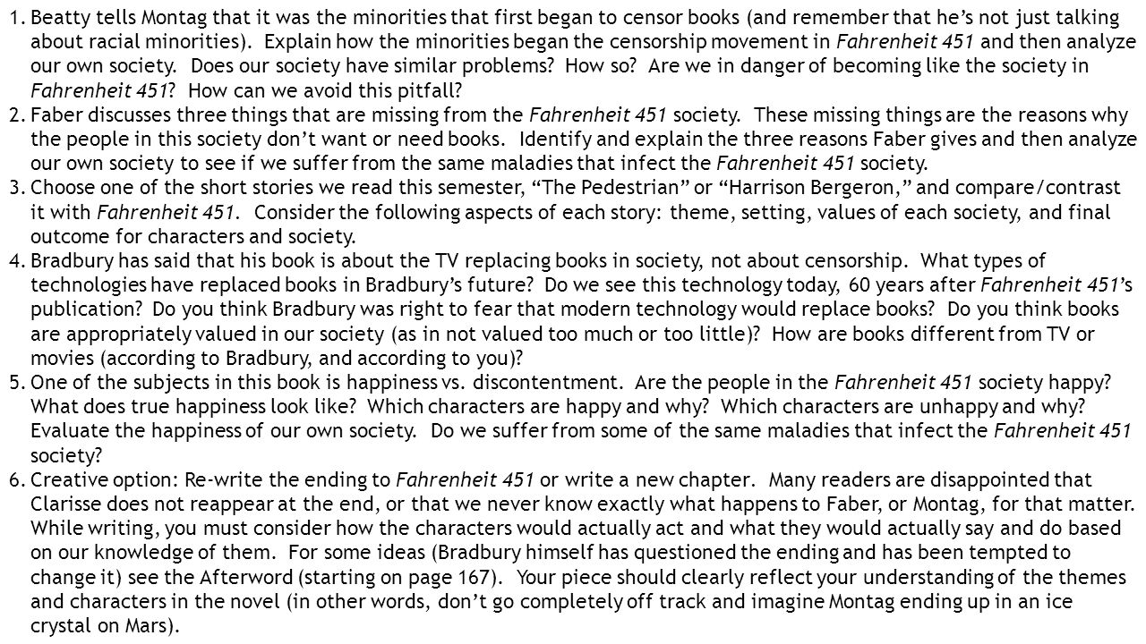 fahrenheit 451 thesis English ii – stepanek fahrenheit 451 fahrenheit 451 essay: defending a position for your essay you will write an essay defending one side of one of the four arguments below.