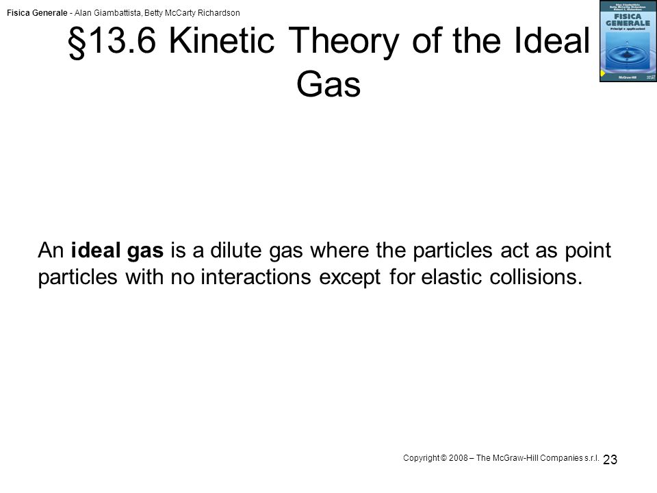 §13.6 Kinetic Theory of the Ideal Gas
