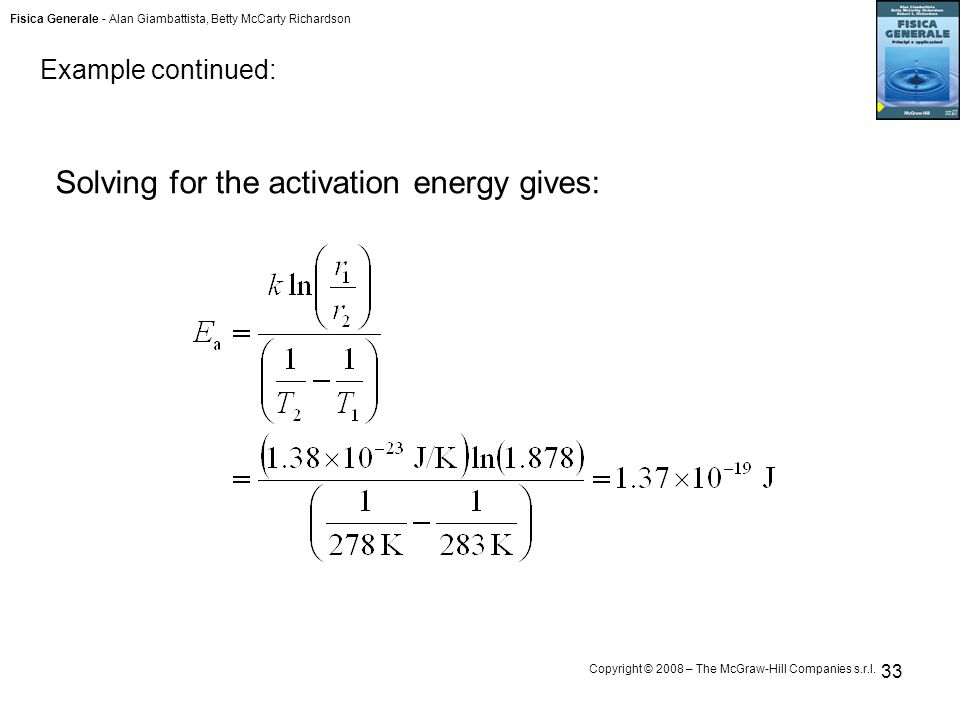 Solving for the activation energy gives:
