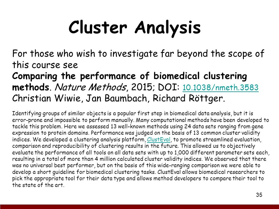 cluster analysis algorithms and analysis using In this analysis, we will use an unsupervised k-means machine learning algorithm the advantage of using the k-means clustering algorithm is that it's conceptually simple and useful in a number of scenarios.