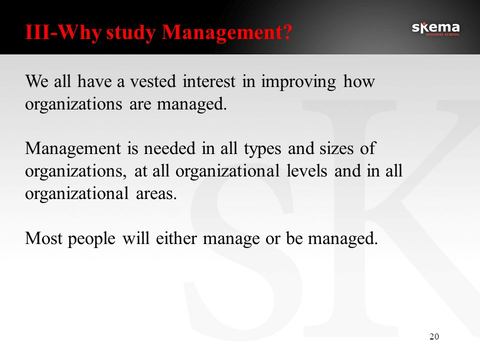 why study managment Management information systems (mis) is the study of people, technology, and organizations if you enjoy technology like iphones, ipods, and facebook, you.