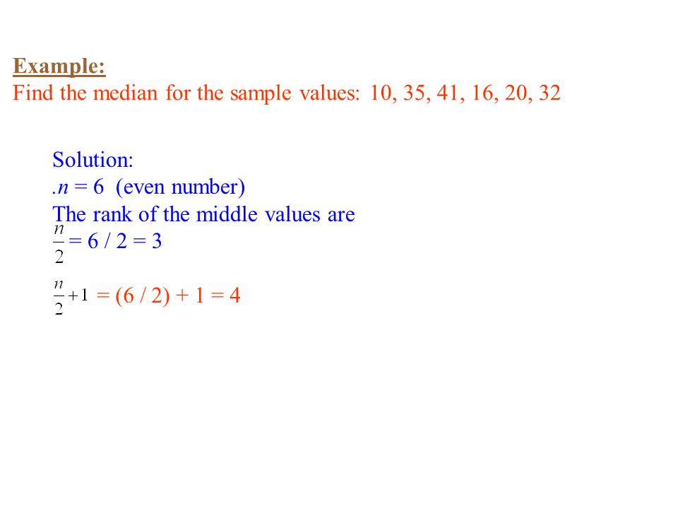 Chapter 2 basic summary statistics ppt download example find the median for the sample values 10 35 41 ccuart Gallery